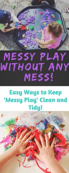 How to take the Mess out of Messy Play: Top Ten Ways to Let Kids be Creative without the tidy up! Easy Clean Messy Play Ideas. Easy Organising and tidy up ideas for messy play. How to tidy up messy play. How to keep clean when doing messy play Easy Crafts For Kids, Sensory Activities, Craft Activities For Kids, Infant Activities, Sensory Play, Preschool Activities, Sensory Bins, Sensory System, Indoor Activities