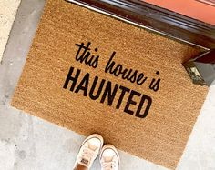 "the ""this house is HAUNTED"" doormat - halloween - decor - doormat - haunted house - entryway - halloween decorations - ghosts - spooky Halloween Ghost Decorations, Hallowen Ideas, Doormat, Ghosts, Entryway, Prints, House, Home Decor, Entrance"