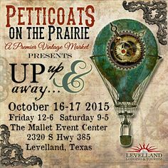 Petticoats on the Prairie Fall Shows, Petticoats, Vintage Market, Mixed Media Art, Tourism, Texas, Sisters, Advertising, October