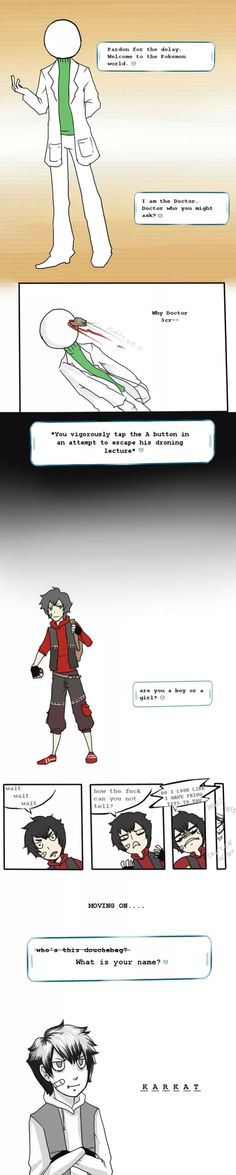 Pokémon/Homestuck Crossover DOC SCRACTH YOU ARE NOT THE DOCTOR!!!!1!!!!!!