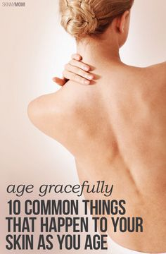 10 things that happen to your skin as you age.
