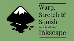Warp, Stretch and Squish Your Text Using Inkscape - And Get Noticed! Be part of the net #InkscapeTutorials we make by registering your interest and telling us what you want us to make. Register here: http://usefulgraphicdesigntutorials.com/offers/inkscape-tutorials/