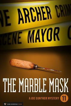 The Marble Mask (Joe Gunther Mysteries) by Archer Mayor. $5.17. 336 pages. Publisher: Gere Donovan Press; 1.0 edition (June 5, 2012). Author: Archer Mayor