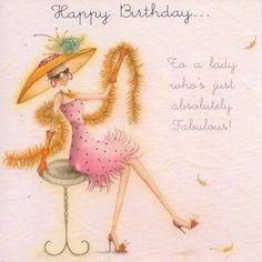 Happy Birthday To A Lady Who's Just Absolutely Fabulous Card - £2.95 - FREE UK delivery!