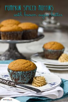 Easy Spiced Pumpkin Muffins with Brown Sugar Butter | ExploreAshevlle.com #pumpkin #muffins #holidays #recipe