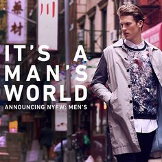 #Menswear is coming - in a big way. NYFW: Men's is happening this July! #NYFWM by East Dane