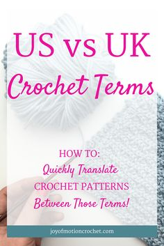 There's a difference between US vs UK crochet terms. Learn all about those terms on the Joy of Motion crochet blog, & be able to read both US & UK patterns. Crochet terminology | UK crochet terms | crochet terms cheat sheet | US crochet terms | learn crochet | learn to crochet | guide to crochet terms | free crochet tutorial | free crochet guide | easy crochet | crochet terms tutorial | c via @http://pinterest.com/joyofmotion/