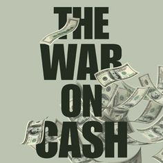 "All of these anecdotal stories of cash phaseouts, reported piecemeal here and there over the  years, don't give the full story about how this ""war on cash"" is being  waged on every continent and in every country by the same banksters that  stand to benefit from a cashless world. Let's fix that by compiling a  list of examples from around the world of how cash payments are being  regulated, restricted and phased out. The list below will be updated as  new stories come ..."