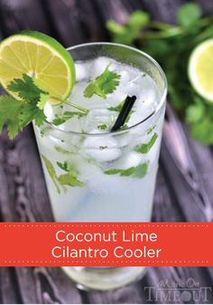 This Coconut Lime Cilantro Cooler is the perfect cocktail to serve in ...