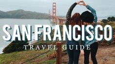 HOW TO SAN FRANCISCO   THE SORRY GIRLS - YouTube