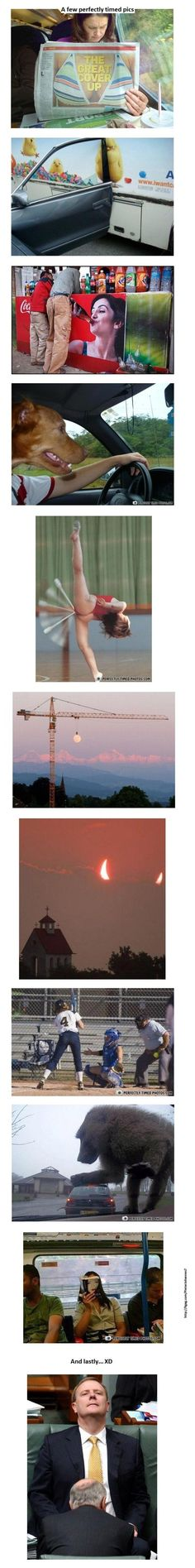 Perfectly timed photos! Ha!