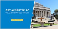 Is Columbia Business School Calling Your Name?