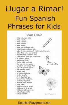 Spanish rhymes help kids master pronunciation and relate letters and sounds. A printable list of rhyming phrases for kids learning Spanish.