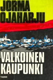 Valkoinen kaupunki | Kirjasampo.fi - kirjallisuuden kotisivu