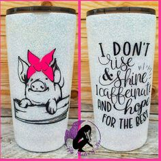 Glitter Tumbler with Bandana Pig and Saying front and back design - One cup! Glitter Tumbler with Bandana Pig and Short Friendship Quotes, Vinyl Tumblers, Custom Tumblers, Personalized Tumblers, Vinyl Crafts, Vinyl Projects, Circuit Projects, Crafty Projects, Bandana