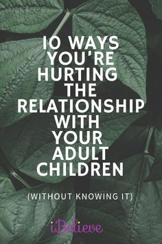 """Being a parent of adult children is more about a relationship. Being the parent is about adults relating to adults. The rules change. If we don't make the transition from """"parenting"""" to """"being a parent,"""" we can hurt the new relationship with our adult children without knowing. #parenting #faith Breathing Tips For Running, Running Tips, Inspirational Quotes Pictures, Adult Children, Kids, New Relationships, Godly Woman, Christian Faith, New Beginnings"""