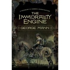 The Immorality Engine - Book 3 of the Newbury & Hobbes Investigation series ~ Strongly steampunk in this installment. Lots of emotional development and an exciting conclusion. And all those Earl Grey interruptions from the first two books did not make it into this one. Definitely worth reading!