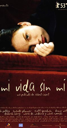 Mi vida sin mí (2003) SoundTracks on IMDb: Memorable quotes and exchanges from movies, TV series and more...