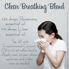 """""""Clear Breathing Blend 25 drops Rosemary 15 drops Lemon Top off with Fractionated Coconut Oil in 10mL roller bottle. Apply over sinuses, above eyebrows and under nose as needed."""""""