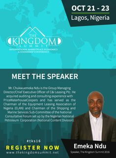 Meet The Speaker: Mr. Chukwuemeka Ndu is the Group Managing Director/Chief Executive Officer of C&I Leasing Plc. He acquired auditing and consulting experience with PriceWaterhouseCoopers and has served as the Chairman of the Equipment Leasing Association of Nigeria (ELAN) and Chairman of the Shipping and Marine Services Sub-Committee of the National Consultative Forum set up by the Nigerian National Petroleum Corporation. For free registration: [Click on Image] #tks16