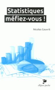 Nicolas Gauvrit - Statistiques, méfiez-vous !. Movie Posters, Opinion Poll, Statistics, Film Poster, Billboard, Film Posters