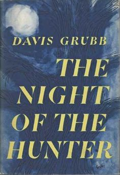 The Night of the Hunter by Davis Grubb, 1953