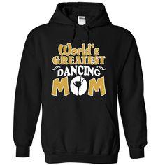 Worlds Greatest Dancing Mom Tee