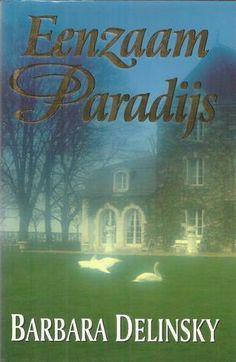 Barbara Delinsky - Eenzaam paradijs - +++++