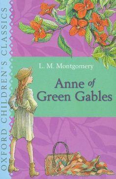 Anne of Green Gables (Oxford Children's Classics) by L. M. Montgomery, http://www.amazon.com/dp/0192720007/ref=cm_sw_r_pi_dp_.pcOrb06D4KG7