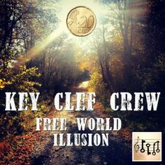 Protest song called Free World Illusion by Key Clef Crew