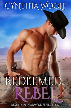 Karen's Killer Book Bench: REDEEMED BY A REBEL, first book in an exciting new Destiny in Deadwood series, by CYNTHIA WOOLF. Comment for a chance to win a copy of REDEEMED BY A REBEL! http://www.karendocter.com/blog/karens-killer-book-bench-redeemed-by-a-rebel-by-cynthia-woolf.html