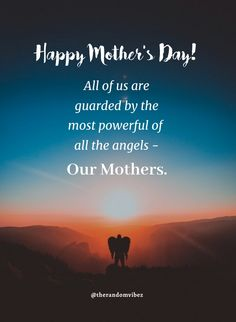 Happy Mother's Day! All of us are guarded by the most powerful of all the angels - Our Mother. #Mothersdayquotes #2021Mothersdayquotes #Inspirationalmothersquotes #Caringmotherquotes #Bestmomquotes #Bestmomintheworld #Mothersdaysayings #Mothersday2021quote #Cutemothersdayquotes #Mothersdaypoems #Mothersdayquotesfromson #Motherslovequotes #Happymothersdayquotes #Motherhoodquotes #Mothersdayquotesfromdaughter #Mothersdaycaptions #Mothersdaygreeting #Mothersdaywish #Quotesandsayings…