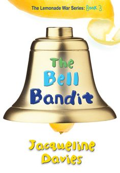 KISS THE BOOK: The Bell Bandit by Jacqueline Davies (The Lemonade Wars Book #3) –ESSENTIAL    No need to read the first two, but feel free if you want - Grandma is having trouble, especially since her bell is missing.  Evan and Jessie need to work together to solve this mystery.  Perfect for elementary.