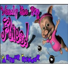 Wendy The Pig Flies! (Kindle Edition)  http://www.picter.org/?p=B007S5Q1T4