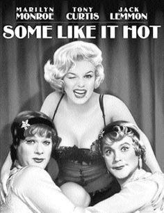 Gevezenin Notları: Some Like It Hot ( Bazıları Sıcak Sever ) - Muhteş...