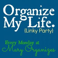 A Weekly blog link party for posts about organizing, homemaking, home decor, recipes, DIY, kid and family fun, tips, baby stuff, and so much more! Come be inspired and link up if you are a blogger!