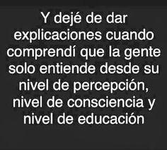 〽️ Y deje de dar explicaciones...