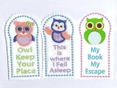 Owl Bookmarks Machine Embroidery Designs http://www.designsbysick.com/details/owlbookmark