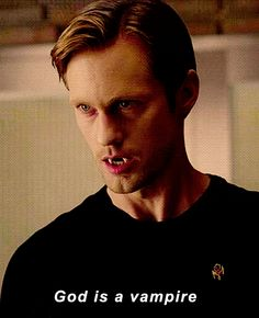Well this Vampire is a Viking sex god that's for damn sure ;)