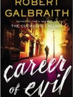Career of Evil (Cormoran Strike) by Robert Galbraith - Free eBook Online
