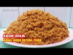 Tips Peluang Usaha Abon Ayam Modal Untung Malaysian Food, Indonesian Food, Bisnis Ideas, Food And Drink, Cooking Recipes, Tasty, Homemade, Foods, Chicken