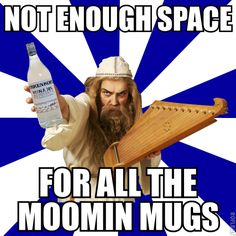 Yet another Finnish Problem --and one I would have if I lived in Finland.  I have lots of Moomin stuff as it is.