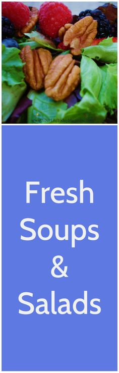 Easy, Fresh Soups & Salads