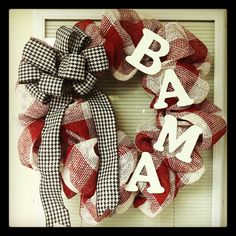 Roll tide! ❤ My wreath! WITH ARKANSAS OF COURSE!!!
