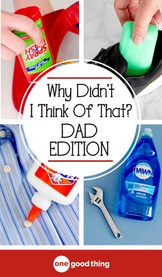 Why Didn't I Think Of That?... 15 tips inspired by Dad