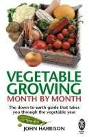 Vegetable Growing Month by Month Book - what to grow month by month in your polytunnel