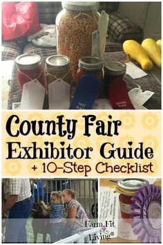 Are you looking for a starting point for exhibiting at your local county fair? Here's your county fair exhibitor guide with handy printable checklist. #countryliving #rurallife #countyfair