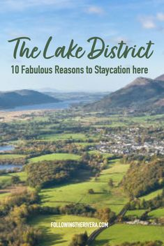 Enjoy a dreamy #staycation in the gloriously green #lakedistrict in the north of #england with this detailed #travelguide outlining 10 reasons why it's the perfect #unitedkingdom #traveldestination #travel #traveltips #traveldestinations #travelideas #travelersnotebook #traveladvice #traveladviceandtips #traveltipsforeveryone #uk #uktravel #englandtravel #europetravel #europetraveltips #familytravel