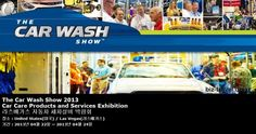 The Car Wash Show 2013 Car Care Products and Services Exhibition 라스베가스 자동차 세차설비 박람회
