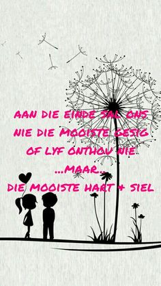 Aan die einde Me Quotes, Qoutes, Mind Unleashed, Afrikaanse Quotes, Wedding Quotes, My Land, True Colors, Color Splash, Prayers